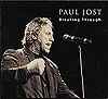 Paul Jost: Breaking Through